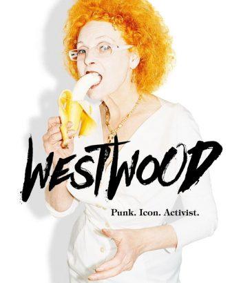 Vestvud: pank, ikona, aktivistkinja